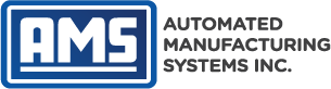 AMS - Automated Manufacturing Systems Inc.